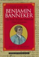 Download The life of Benjamin Banneker