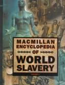 MacMillan Encyclopedia of World Slavery