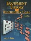 Download Equipment theory for respiratory care