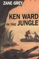 Download Ken Ward in the jungle