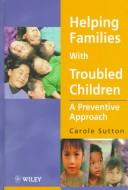 Download Helping families with troubled children