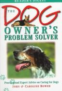 Download The dog owner's problem solver
