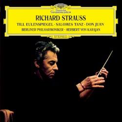 Till Eulenspiegels lustige Streiche, Tanz der sieben Schleier, Don Juan by Richard Strauss ;   Herbert von Karajan  &   Berliner Philharmoniker