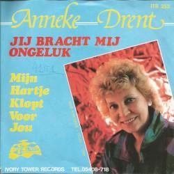 Anneke Drent - Jij bracht mij ongeluk