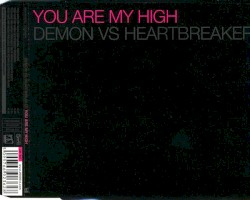 Demon - You Are My High