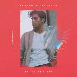 Benjamin Ingrosso - Dance You Off (Extended Version)
