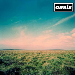Oasis - Half the World Away