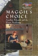 Maggie's choice by Norma Jean Lutz