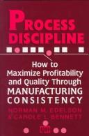 Process discipline by Norman M. Edelson