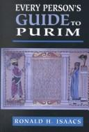 Every person's guide to Purim by Ronald H. Isaacs