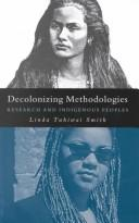 Decolonizing methodologies by Linda Tuhiwai Smith